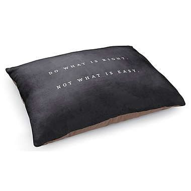 Kavka Do What is Right Pet Pillow