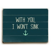 Longshore Tides 'With You I Wont Sink' Rectangle Textual Art on Wood; 18'' H x 24'' W x 1.5'' D