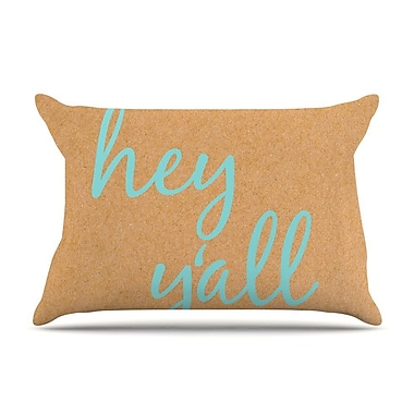 East Urban Home 'Hey Y'All' Pillow Case; Blue
