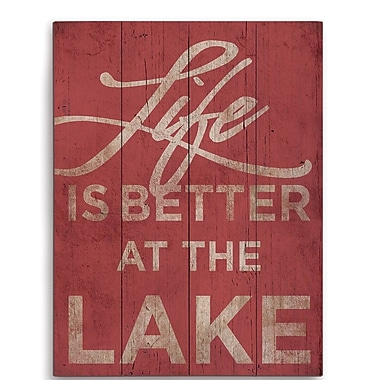 Loon Peak 'Life is Better at the Lake' Textual Art; 12'' H x 9'' W x 1'' D