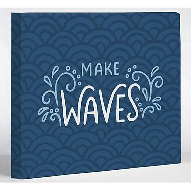 Breakwater Bay 'Make Waves' Textual Art on Canvas; 20'' H x 24'' W x 1.5'' D