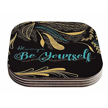 East Urban Home Famenxt 'Always Be Yourself' Coaster (Set of 4)