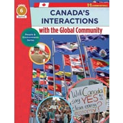 On The Mark Press Canada's Interactions with the Global Community, Grade 6 People & Environments Series