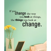 Belvedere Designs LLC Change The Way You Look At Things Wall Quotes  Decal