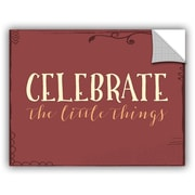 Winston Porter Nellie Celebrate the Little Things Wall Decal; 36'' H x 48'' W x 0.1'' D