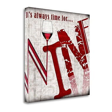 Tangletown Fine Art 'Always Time For Wine' Textual Art on Canvas; 20 ''H x 20 ''W x 1.5''D