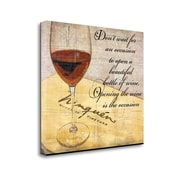 Tangletown Fine Art Wine is the Occasion' Graphic Art Print on Canvas; 31 ''H x 27 ''W   x 1.5''D
