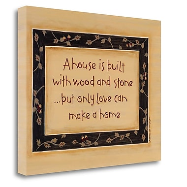 Tangletown Fine Art 'A House is Built' Textual Art Wrapped on Canvas; 22'' H x 28'' W