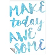 Successories Make Today Awesome Watercolor Series Wall Decal; 48'' H x 32'' W