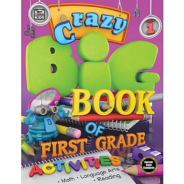 Carson-Dellosa Publishing Crazy Big Book of First Grade Activities [eBook]