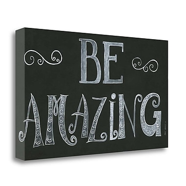 Tangletown Fine Art 'Be Amazing' Textual Art on Wrapped Canvas; 20'' H x 34'' W