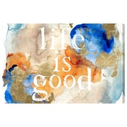 Ivy Bronx 'Life Is Good' Textual Art on Wrapped Canvas; 30'' H x 45'' W x 1.5'' D