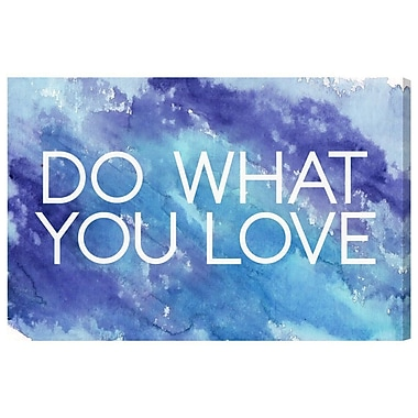 Ivy Bronx 'Do What You Love' Textual Art on Wrapped Canvas; 30'' H x 45'' W x 1.5'' D