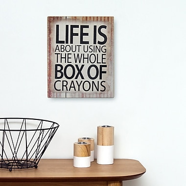 August Grove 'Life is about Using the Whole Box of Crayons' Textual Art on Wood