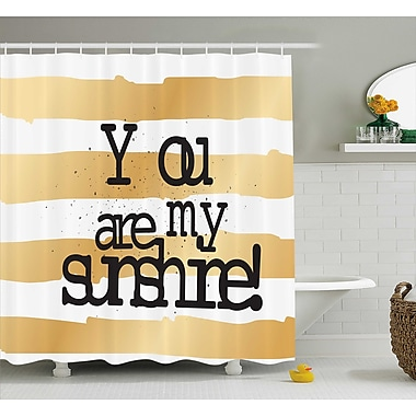 East Urban Home Horizontal Striped Quotes Decor Shower Curtain; 69'' H x 75'' W