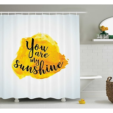 East Urban Home Quotes Decor Shower Curtain; 69'' H x 84'' W