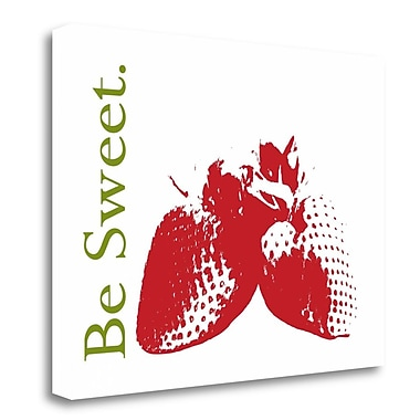 Tangletown Fine Art 'Be Sweet' Graphic Art Print on Wrapped Canvas; 24'' H x 32'' W