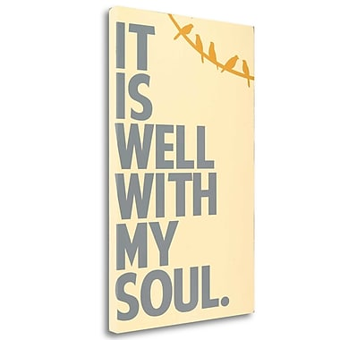 Tangletown Fine Art 'It Is Well' Textual Art on Wrapped Canvas; 33'' H x 21'' W