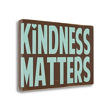 Tangletown Fine Art 'Kindness Matters' Textual Art on Wrapped Canvas; 24'' H x 37'' W