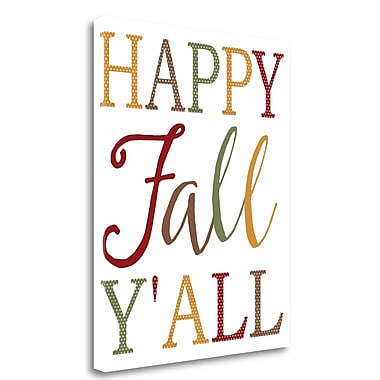Tangletown Fine Art 'Happy Fall Yall' Textual Art on Wrapped Canvas; 36'' H x 28'' W