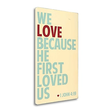 Tangletown Fine Art 'We Love' Textual Art on Wrapped Canvas; 47'' H x 29'' W