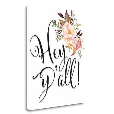 Tangletown Fine Art 'Hey Yall Flowers' Textual Art on Canvas; 20'' H x 16'' W