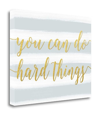 Tangletown Fine Art 'You Can Do Hard Things in Gray' Textual Art on Wrapped Canvas; 18'' H x 23'' W