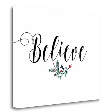 Tangletown Fine Art 'Believe' Textual Art on Wrapped Canvas; 29'' H x 37'' W