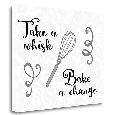 Tangletown Fine Art 'Take a Whisk, Bake a Change' Textual Art on Wrapped Canvas; 18'' H x 23'' W