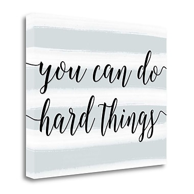 Tangletown Fine Art You Can Do Hard Things' Textual Art on Canvas; 16'' H x 20'' W