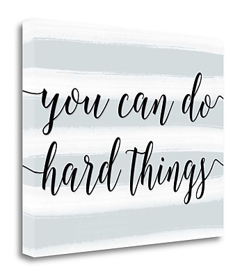 Tangletown Fine Art You Can Do Hard Things' Textual Art on Canvas; 22'' H x 28'' W