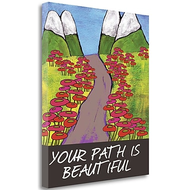 Tangletown Fine Art 'Your Path is Beautiful' Graphic Art Print on Wrapped Canvas; 26'' H x 21'' W