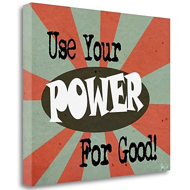 Tangletown Fine Art 'Power for Good' Textual Art on Wrapped Canvas; 25'' H x 29'' W