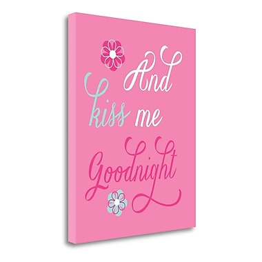 Tangletown Fine Art 'And Kiss Me Goodnight' Textual Art on Wrapped Canvas; 24'' H x 20'' W