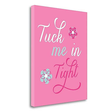 Tangletown Fine Art 'Tuck Me in Tight' Textual Art on Wrapped Canvas; 32'' H x 26'' W