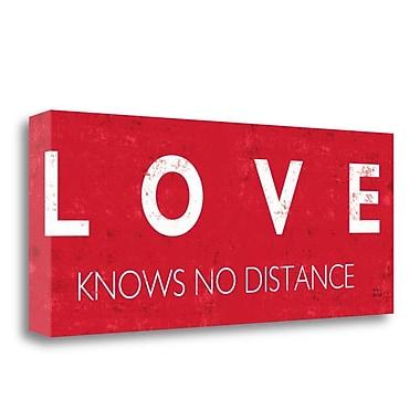Tangletown Fine Art 'Love Knows No Distance' Textual Art on Canvas; 16'' H x 40'' W