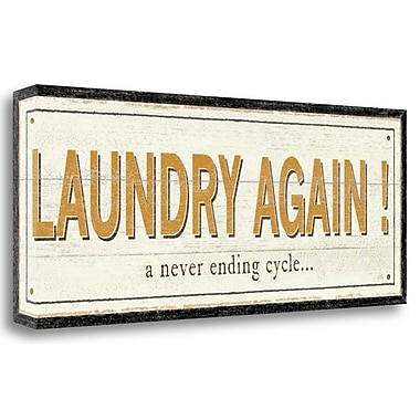Tangletown Fine Art 'Laundry Again!' Textual Art on Wrapped Canvas; 16'' H x 40'' W
