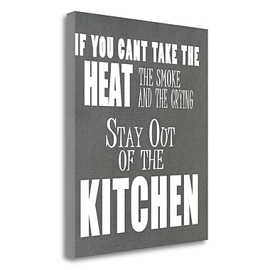 Tangletown Fine Art 'If You Cant Take the Heat' Textual Art on Canvas; 21'' H x 18'' W