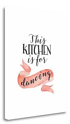 Tangletown Fine Art 'This Kitchen is for Dancing' Textual Art on Wrapped Canvas; 20'' H x 16'' W