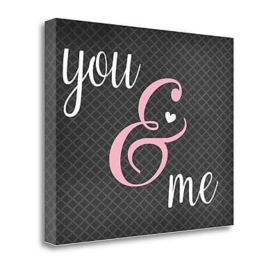 Tangletown Fine Art 'You and Me' Textual Art on Wrapped Canvas; 23'' H x 28'' W