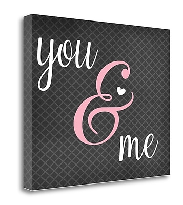 Tangletown Fine Art 'You and Me' Textual Art on Wrapped Canvas; 20'' H x 24'' W