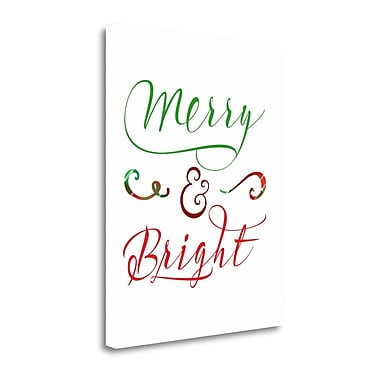 Tangletown Fine Art 'Merry and Bright' Textual Art on Wrapped Canvas; 23'' H x 18'' W