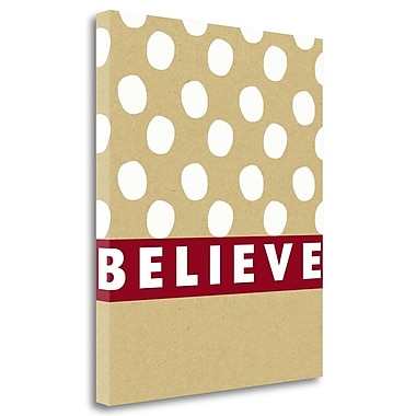 Tangletown Fine Art 'Believe' Textual Art on Wrapped Canvas; 20'' H x 16'' W