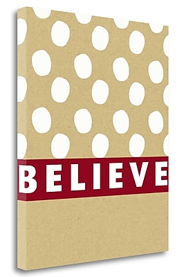 Tangletown Fine Art 'Believe' Textual Art on Wrapped Canvas; 24'' H x 20'' W
