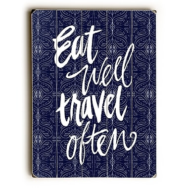Bungalow Rose 'Eat Well, Travel Often' Rectangle Textual Art on Wood; 40'' H x 30'' W x 1.5'' D