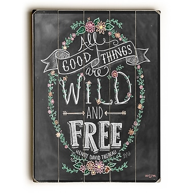 Bungalow Rose 'All Good Things Are Wild and Free' Rectangle Textual Art on Wood
