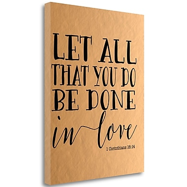 Tangletown Fine Art 'Let All That You Do Rose Gold' Textual Art on Wrapped Canvas; 23'' H x 18'' W