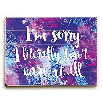 Varick Gallery Literally Dont Care Graphic Art on Wood; 25'' H x 34'' W x 1'' D
