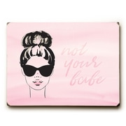 Varick Gallery 'Not Your Babe' Graphic Art Print on Wood