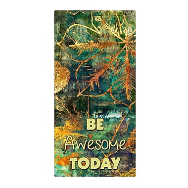 Varick Gallery 'Be Awesome' Graphic Art Print on Metal